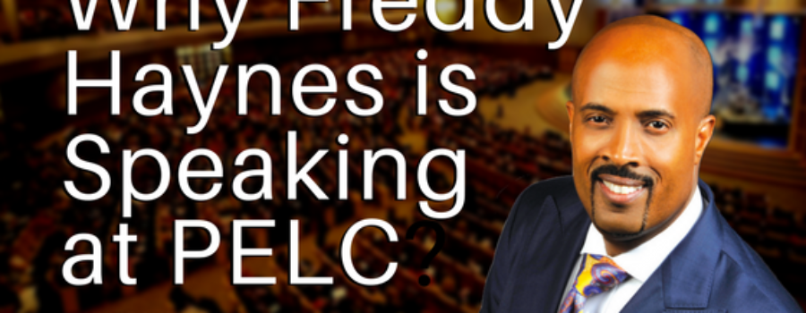 Why Freddy Haynes is Speaking at PELC