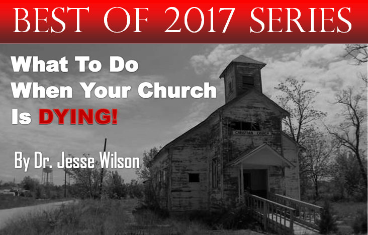 What To Do When Your Church Is Dying?