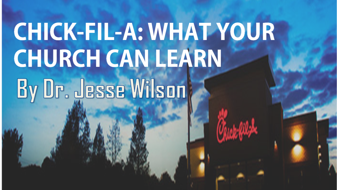 Chick-fil-A: What Your Church Can Learn