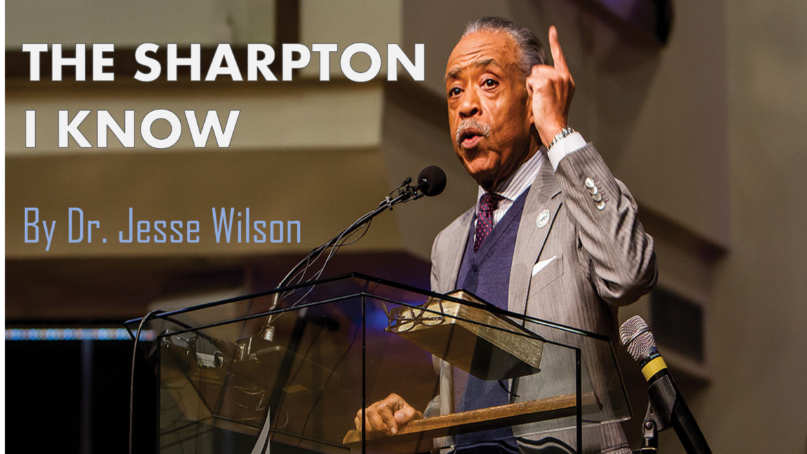 The Sharpton I Know
