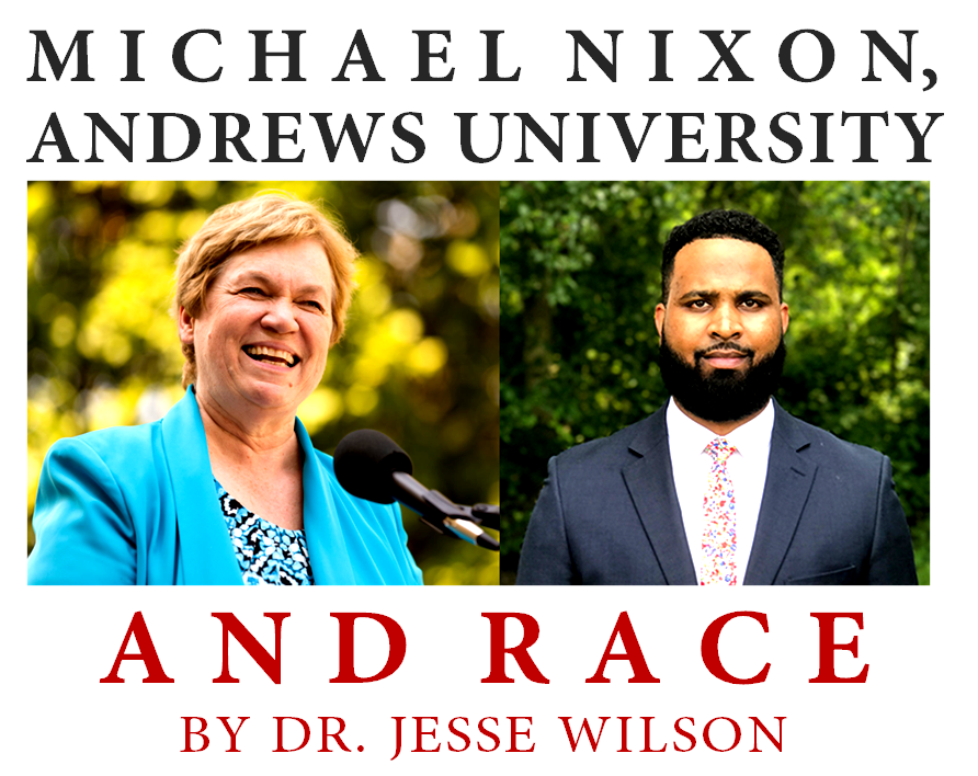 Michael Nixon, Andrews U., and Race