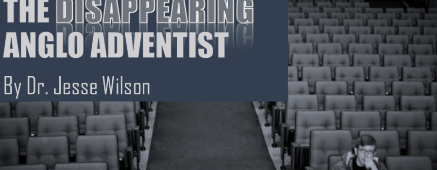The Disappearing Anglo Adventist
