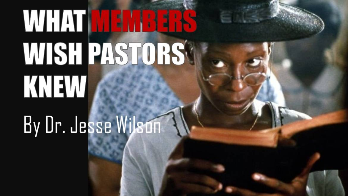 What Members Wish Pastors Knew