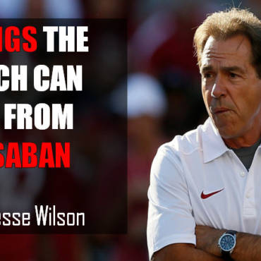 3 Things the Church Could Learn From Nick Saban!!
