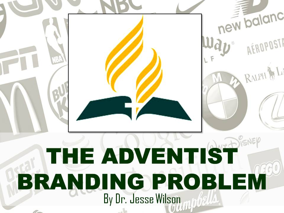 The Adventist Branding Problem