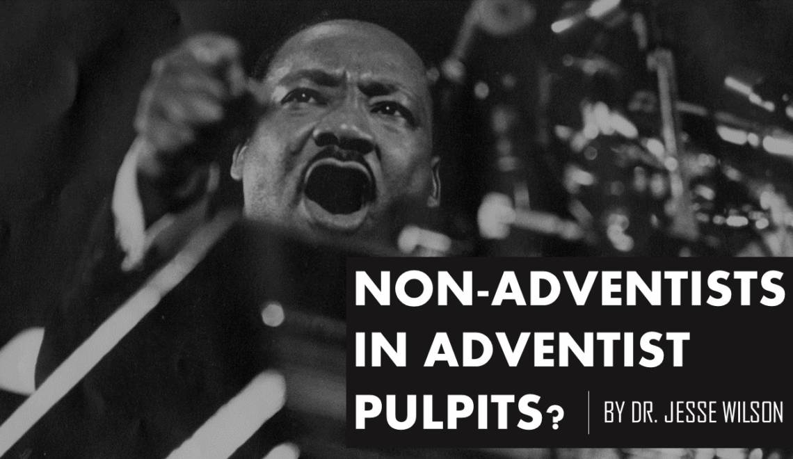 Non Adventists in Adventist Pulpits?