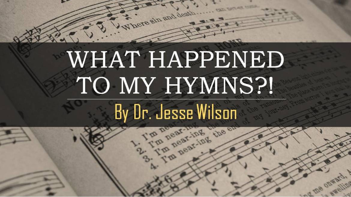 What Happened to My Hymns?!