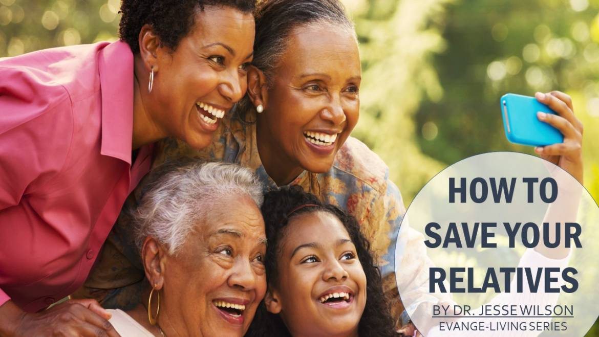 How To Save Your Relatives